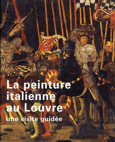La Peinture Italienne Au Louvre Musee Du Louvre Editions