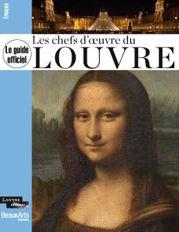 Louvre le guide des chefs d 39 uvre mus e du louvre editions - Chef d oeuvre ...